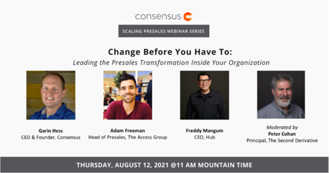 """Intriguing Webinar: """"Change Before You Have To: Leading the Presales Transformation Inside Your Organization"""""""