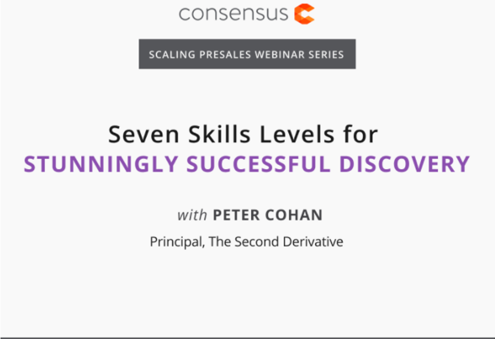 Seven Skills Levels for Stunningly Successful Discovery – Webinar Recording