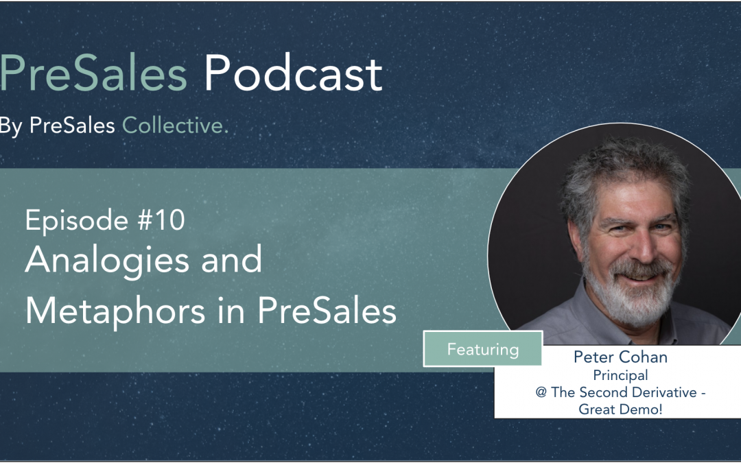 Using Analogies and Metaphors in Presales – Podcast