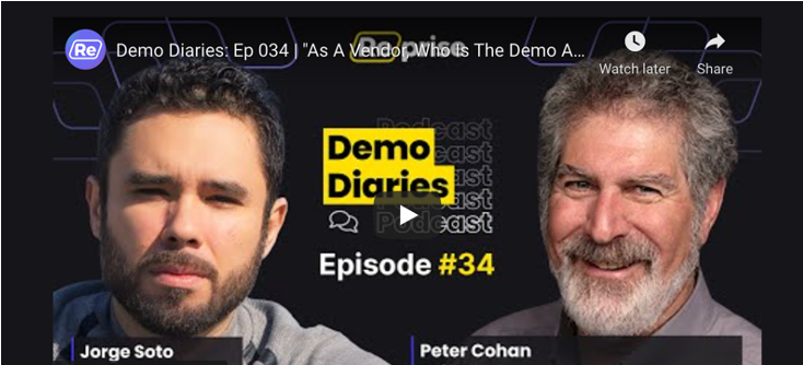"""Demo Diaries: Ep 034 Podcast """"As A Vendor, Who Is The Demo About, You or Your Client"""""""