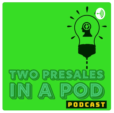 Two PreSales in a Pod – Podcast