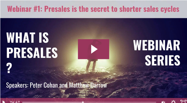 What is Presales Series:  Presales is the Secret to Shorter Sales Cycles